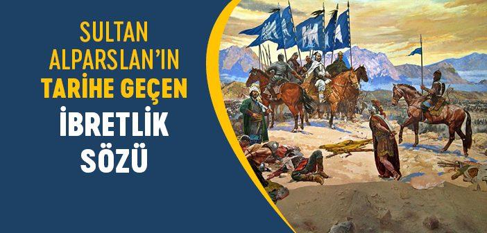 Sultan Alparslan'ın Tarihe Geçen Konuşmaları
