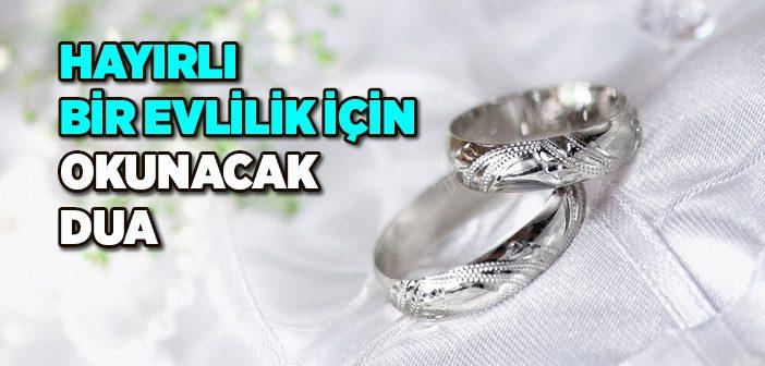Hayırlı Bir Evlilik İçin Dua