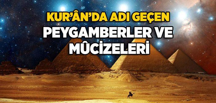 Kur'an'da Adı Geçen Peygamberler ve Mucizeleri