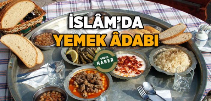 İslam'da Yemek Adabı ve Yemek Duaları