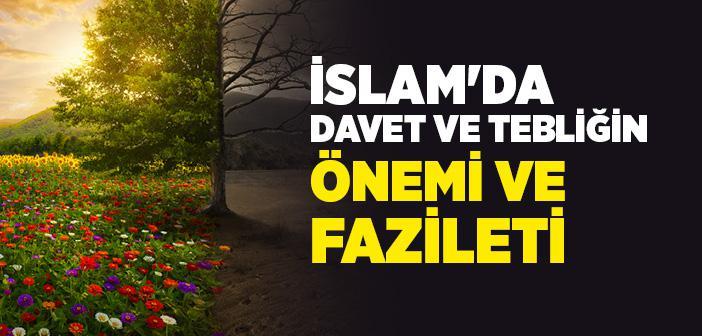 İslam'da Davet ve Tebliğin Önemi ve Fazileti