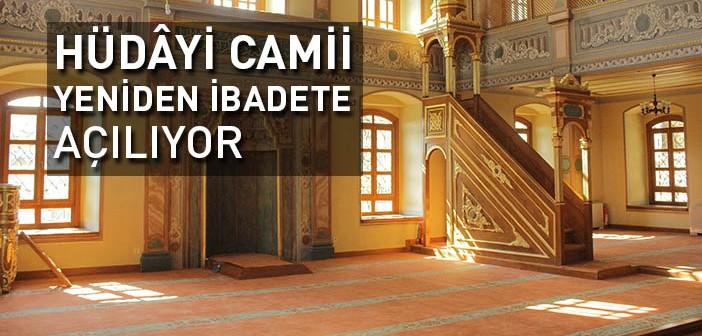 Hüdâyi Camii'nin Restorasyonu Tamamlandı