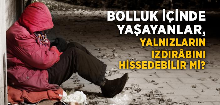 EĞER KALBİN YUMUŞASIN İSTİYORSAN...