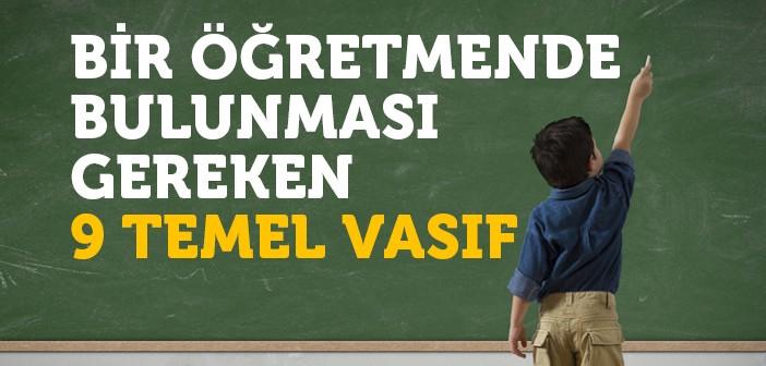 EĞİTİMCİNİN 9 TEMEL VASFI