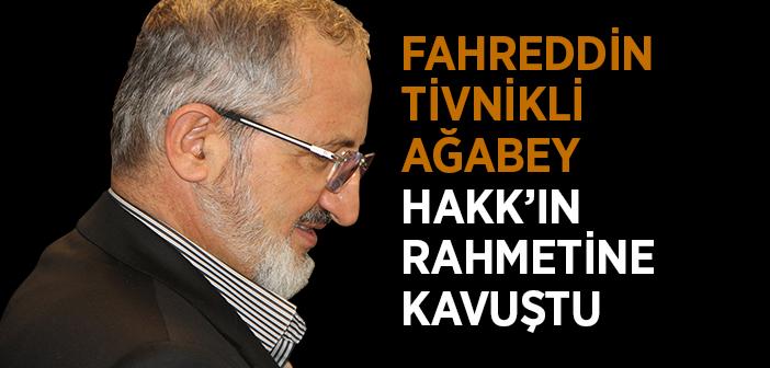 Fahreddin Tivnikli Vefat Etti