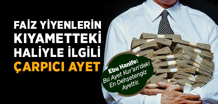 FAİZLE İLGİLİ 'DEHŞETENGİZ' AYET