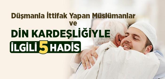 İslam Kardeşliğiyle İlgili 5 Hadis