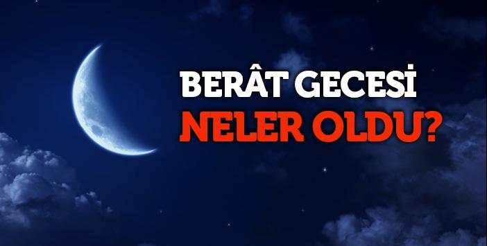 berat_gecesi_neler_oldu