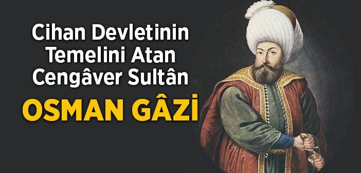 Cengâverler Sultânı Osman Gâzi
