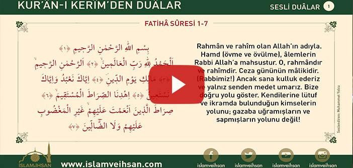 Kur'ân-ı Kerîm'den Duâlar 1 (fatiha Sûresi 1-7)