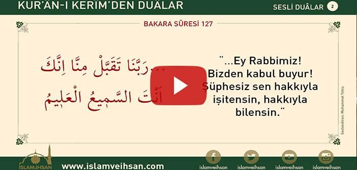 Kur'ân-ı Kerîm'den Duâlar 2 (bakara Sûresi 127)