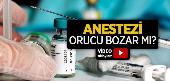 Anestezi Orucu Bozar mı?