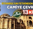 İstanbul'un Fethinden Sonra Camiye Çevrilen 13 Kilise