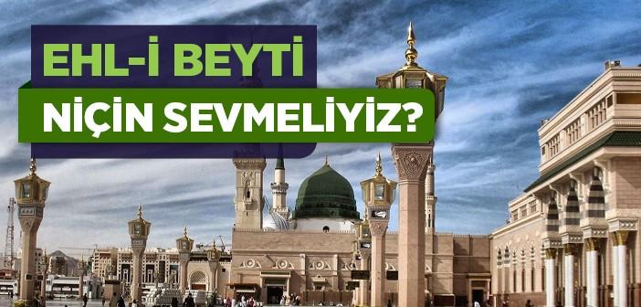 EHL-İ BEYTİ SEVMENİN ÖNEMİ!