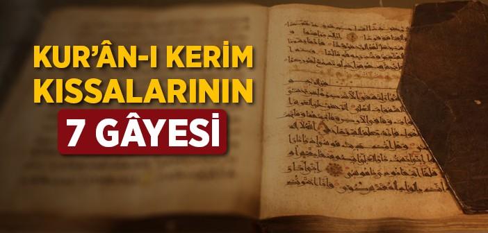 Kur'ân-ı Kerim Kıssalarının Gâyesi