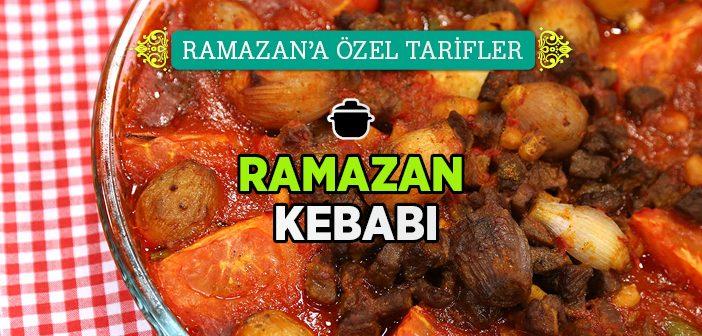 Ramazan Kebabı Nasıl Yapılır?