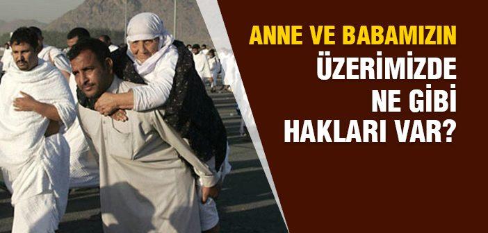 İSLAM'DA ANNE-BABA HAKKI