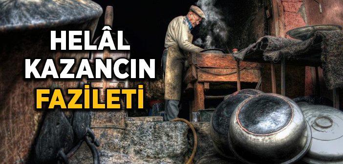 HELÂL KAZANCIN FAZİLETİ