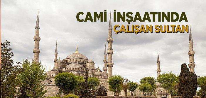 Sultan 1. Ahmet Kimdir?