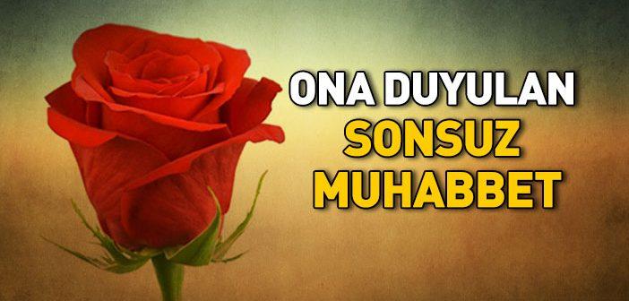 O'NA DUYULAN SONSUZ MUHABBET
