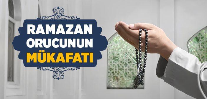 Ramazan Orucunun Mükafatı