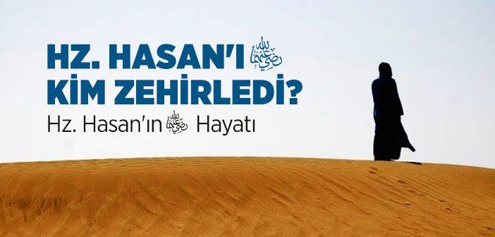 Hz. Hasan'ın (r.a.) Kısaca Hayatı
