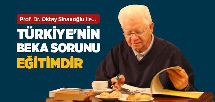 Türkiye'nin Beka Sorunu Eğitimdir