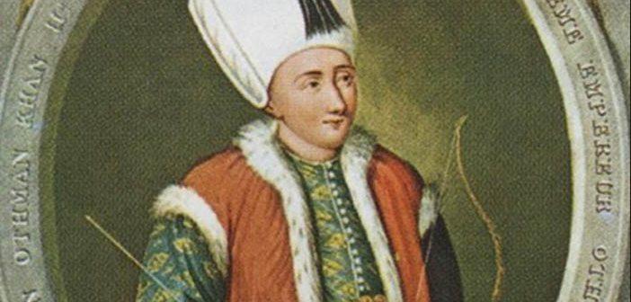 Sultan 2. Osman Kimdir?