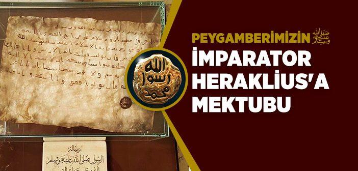 PEYGAMBERİMİZİN HERAKLİUS'A MEKTUBU