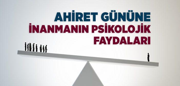 AHİRETE İMANIN FAYDALARI