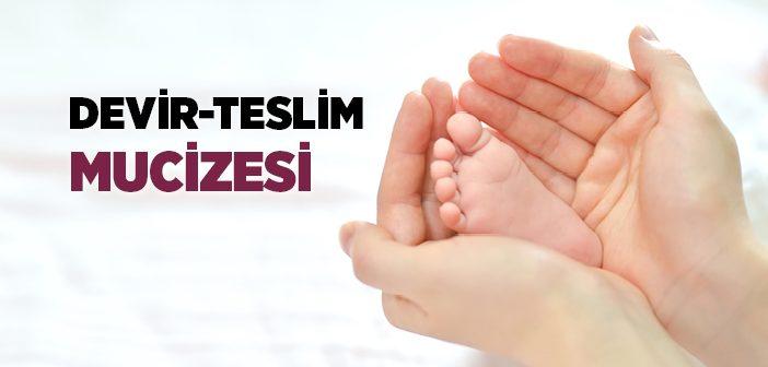 DEVİR-TESLİM MUCİZESİ