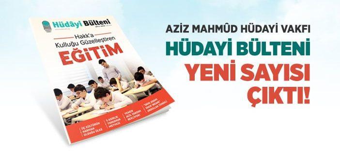 """""""HÜDÂYİ BÜLTENİ"""" 11. SAYISI ÇIKTI"""