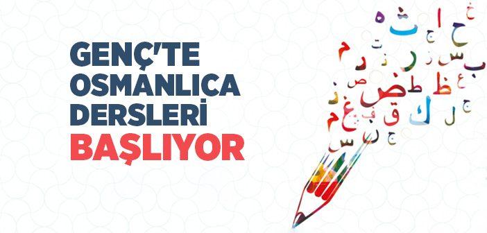 Genç'te Osmanlıca Dersleri Başlıyor