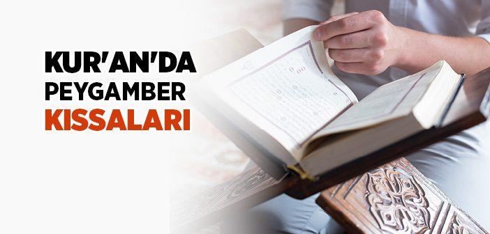 KUR'AN-I KERİM'DE PEYGAMBER KISSALARI