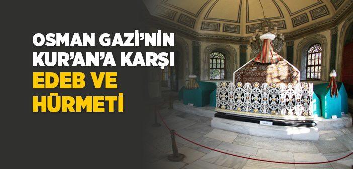 Osman Gazi'nin Kur'an'a Hürmeti