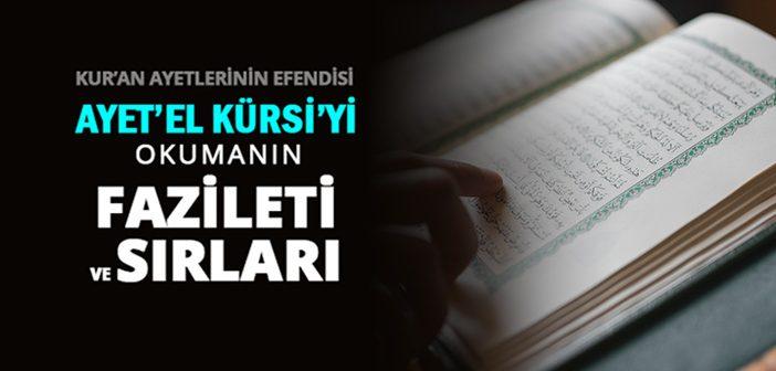 Ayetel Kürsi Okunuşu - Ayetel Kürsi Duası Arapça Oku ve Dinle - Türkçe Anlamı Meali Tefsiri
