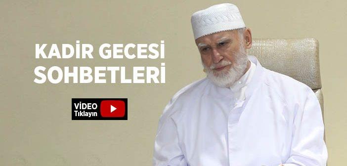 KADİR GECESİ SOHBETLERİ