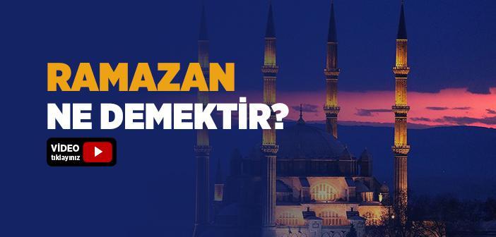 Ramazan Nedir?