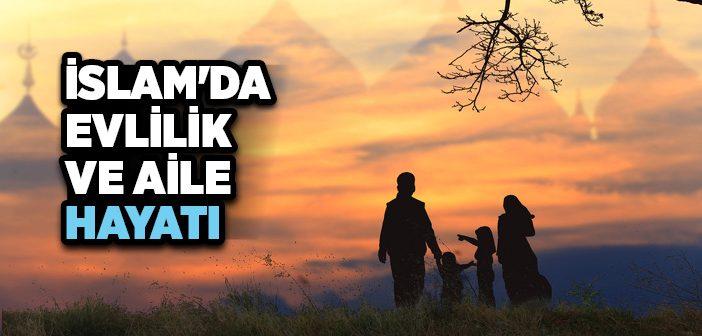 İSLAM'DA AİLE HAYATI