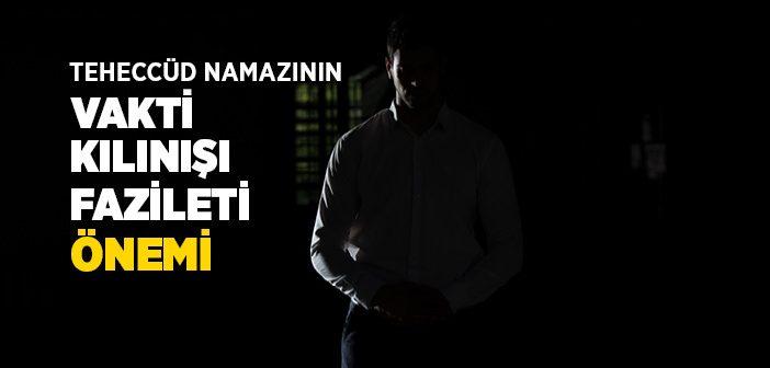 https://www.islamveihsan.com/wp-content/uploads/2019/07/teheccud_namazi_vakti_kilinisi_fazileti_onemi-702x336.jpg