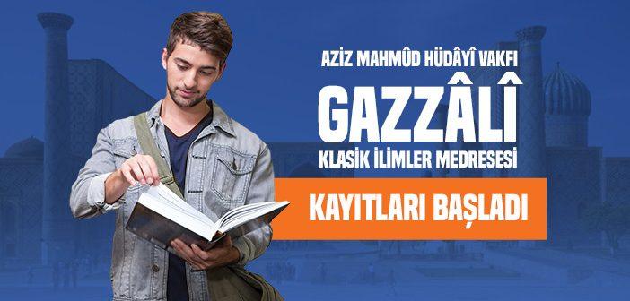 GAZZÂLÎ KLASİK İLİMLER MEDRESESİ KAYITLARI BAŞLADI!