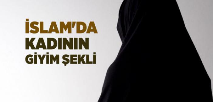 İslam'da Kadının Giyim Şekli
