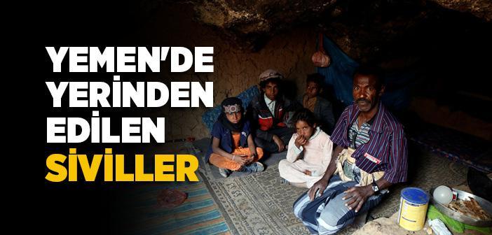 YEMEN'DE YERİNDEN EDİLEN SİVİLLER