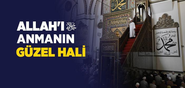 ALLAH'I ANMANIN GÜZEL HALİ