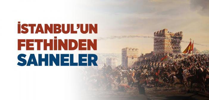 İSTANBUL'UN FETHİ KISACA