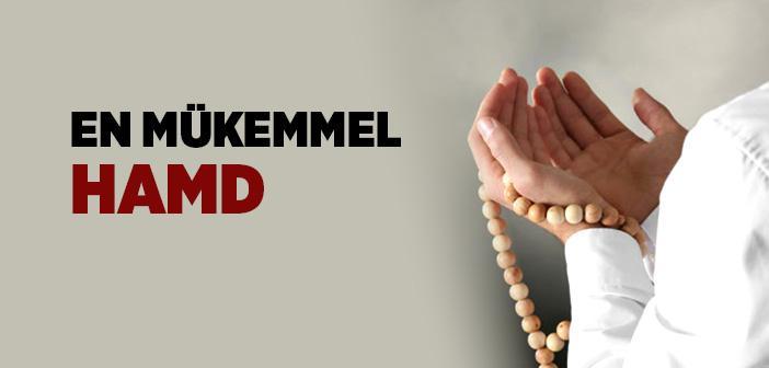 Allah'a Hakkıyla Hamd Etmek Mümkün müdür?