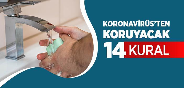 KORONAVİRÜS'TEN KORUYACAK 14 KURAL