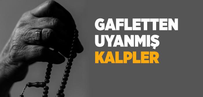 GAFLETTEN UYANMIŞ KALPLER