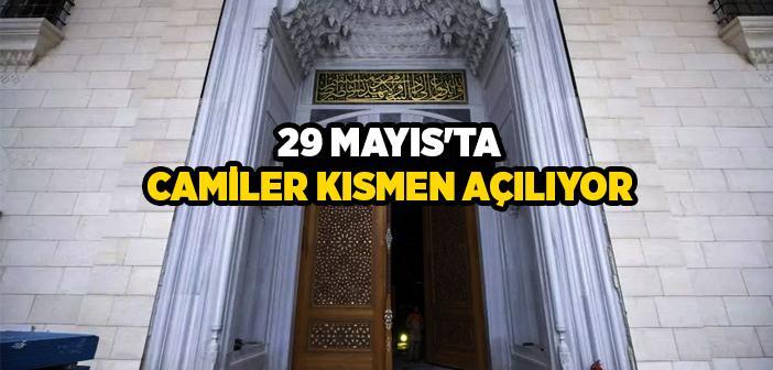 29 MAYIS'TA CAMİLER AÇILIYOR