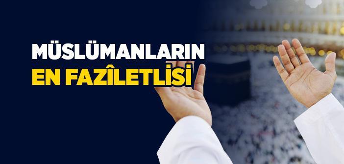 Allah Katında Sıddık (doğru İnsan) Kimdir?
